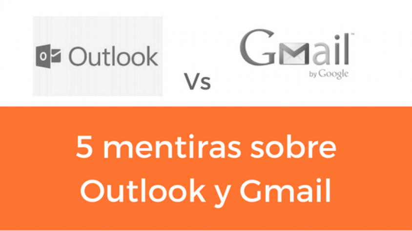 Gmail y Outlook